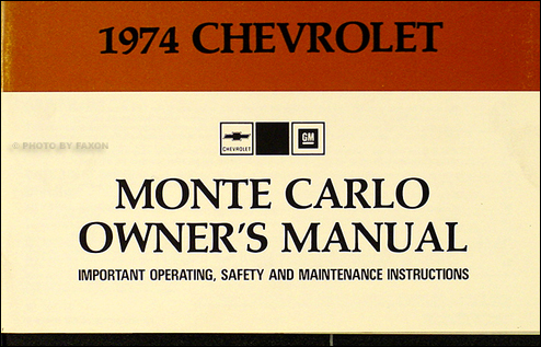 1974 Monte Carlo Owner's Manual Reprint 74
