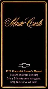 1979 CHEVY MONTE CARLO & SS FACTORY OWNERS INSTRUCTION & OPERATING